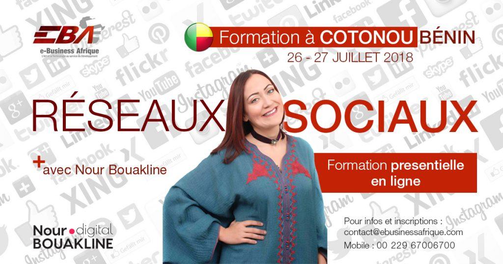 Formation Réseaux Sociaux avec Nour BOUAKLINE à Cotonou au Bénin du 26 au 27 juillet 2018